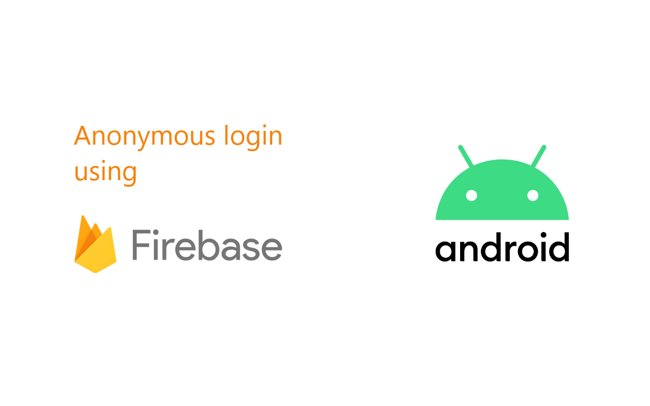 How to implement Anonymous authentication in Android using Firebase